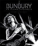 Bunbury, en plano secuencia (Musica Y Cine (l.Cupula))