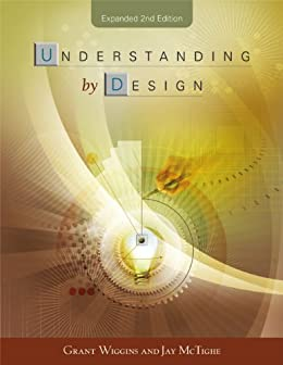 Understanding by Design, Expanded 2nd Edition par [Wiggins, Grant, McTighe, Jay]