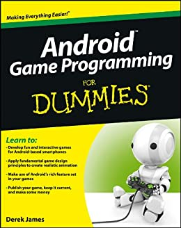 Android Game Programming For Dummies by [James, Derek]