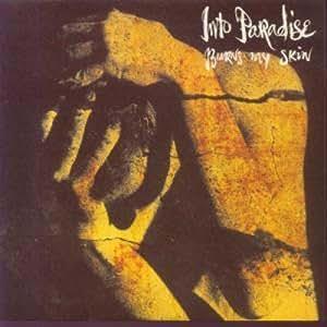 "BURNS MY SKIN 7"" (45) UK ENSIGN 1991 (ENY640) PIC SLEEVE"