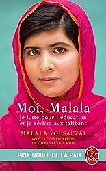 Moi, Malala: Je lutte pour l'éducation et je résiste aux talibans (Litterature & Documents)