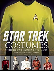 Star Trek: Costumes: Five Decades of Fashion from the Final Frontier by Paula M. Block (2015-10-13)