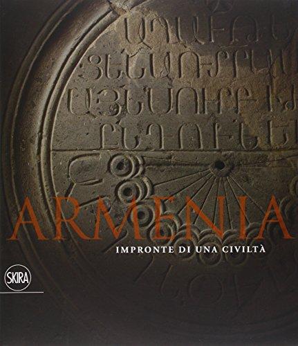 Armenia. Impronte di una civiltà
