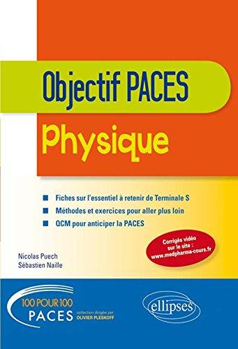 100% PACES Objectif PACES Physique Terminale S
