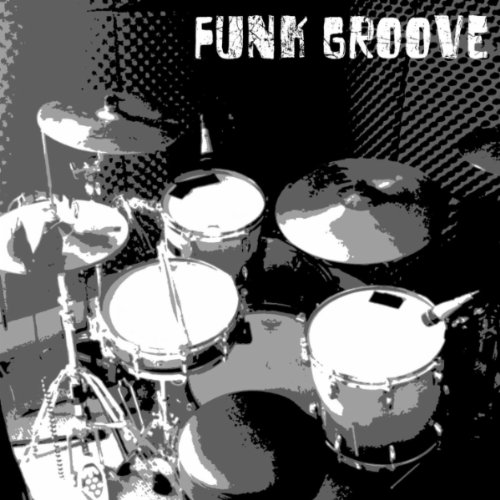 Funk Groove / Drum Kit 10 - 100 BPM