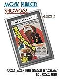Movie Publicity Showcase Volume 3: Oliver Hardy & Harry Langdon inZenobia
