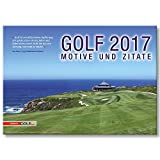 Golfkalender GOLF 2017 - Motive und Zitate