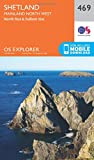 OS Explorer Map (469) Shetland - Mainland North West (OS Explorer Paper Map)