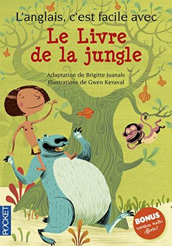 L'anglais, c'est facile avec le livre de la jungle par Rudyard KIPLING