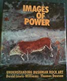 Images of Power: Understanding Bushman Rock Art