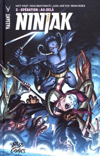Ninjak T03 Opération : Au-delà par Matt Kindt