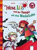 Der Bücherbär: Hexe Lilli und der Vampir mit dem Wackelzahn