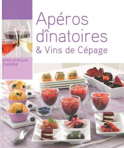 Apéros dînatoires & Vins de Cépage
