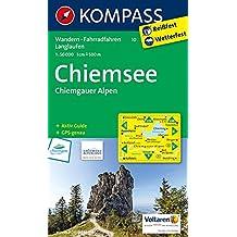 Chiemsee - Chiemgauer Alpen: Wanderkarte mit Aktiv Guide, Radwegen und Loipen. GPS-genau. 1:50000 (KOMPASS-Wanderkarten, Band 10)