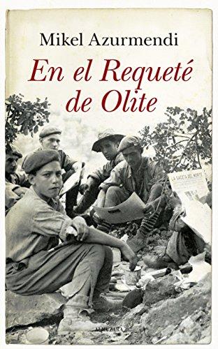 Descargar Libro En el Requeté de Olite (Novela histórica) de Mikel Azurmendi Inchausti