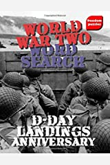 World War Two Word Search (D-Day Landings Anniversary): WW2 Puzzle Book for History Fans and Veterans Paperback