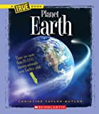 A True Book - Space: Planet Earth