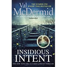 Insidious Intent: (Tony Hill and Carol Jordan, Book 10) (Tony Hill & Carol Jordan 10)