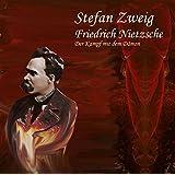 Friedrich Nietzsche: Der Kampf mit dem Dämon