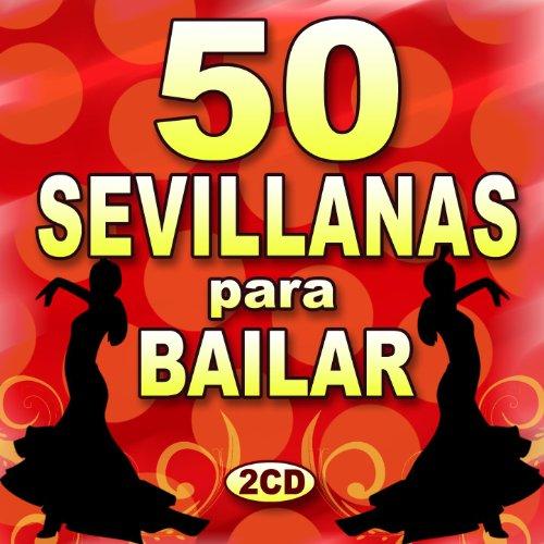 ... 50 Sevillanas Para Bailar