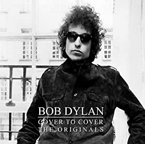 Bob Dylan Cover to Cover