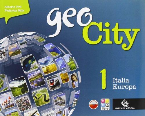 Geocity. Con Atlante. Per la Scuola media. Con e-book. Con espansione online: GEOCITY 1+ATL+REG+LD