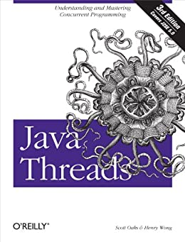 Java Threads: Understanding and Mastering Concurrent Programming by [Oaks, Scott, Wong, Henry]