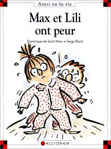 Max et Lili ont peur de Saint Mars. Dominique de (2004) Relié