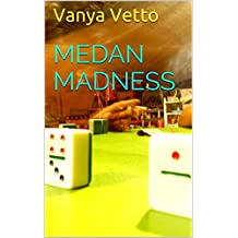 Medan Madness (French Edition)