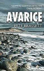 AVARICE: Gripping Scottish detective crime fiction (Detective Inspector Munro murder mysteries Book 2)