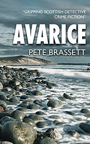 AVARICE: Gripping Scottish detective crime fiction (Detective Inspector Munro murder mysteries Book 2) (English Edition)