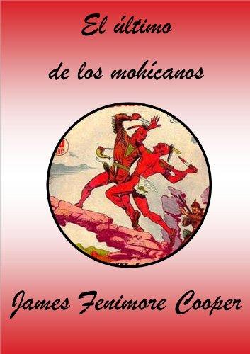 El último de los mohícanos por James Fenimore Cooper