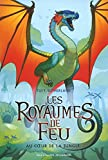 Les Royaumes de Feu (Tome 3) - Au cœur de la jungle (French Edition)