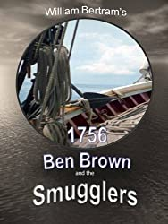 1756 Ben Brown and the Smugglers (English Edition)