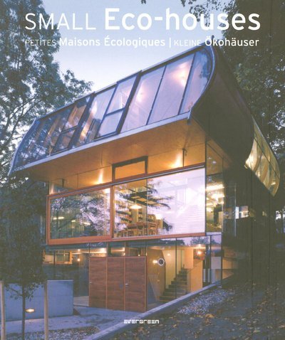Small Eco Houses (Evergreen Series) par From Taschen GmbH