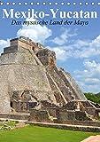 Das mystische Land der Maya. Mexiko-Yucatan (Tischkalender 2019 DIN A5 hoch): Eine Reise nach Yucatan im Bundesstaat Q. Roo (Planer, 14 Seiten )