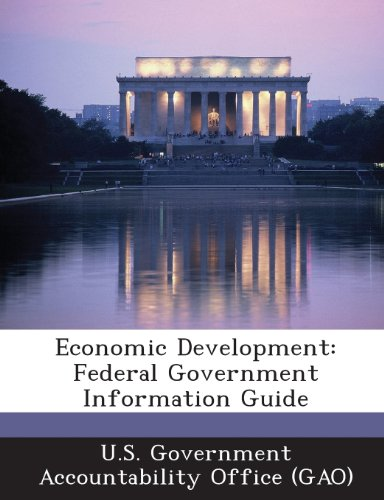 Economic Development: Federal Government Information Guide