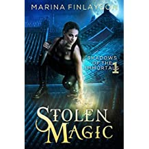 Stolen Magic (Shadows of the Immortals Book 1) (English Edition)