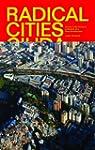 Radical Cities: Across Latin America...