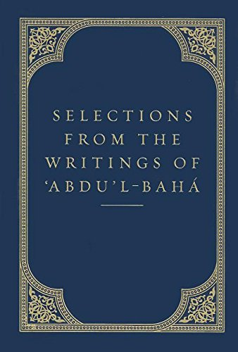 Selections from the Writings of 'Abdu'l-Baha (Talks) por Abdu'l-Baha