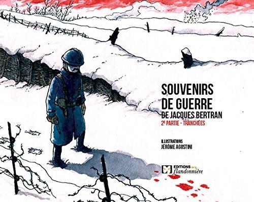 Souvenirs de guerre de Jacques Bertran 2eme partie par J Agostini