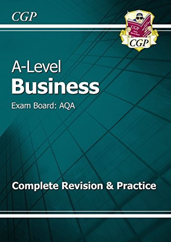 New A-Level Business: AQA Year 1 & 2 Complete Revision & Practice by CGP Books (2015-10-20)