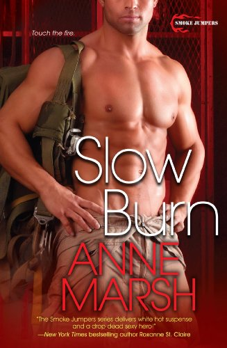 Slow Burn (Smoke Jumpers Book 2) (English Edition) -