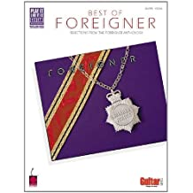 The Best of Foreigner: Selections from the Foreigner Anthology (Play-It-Like-It-Is)