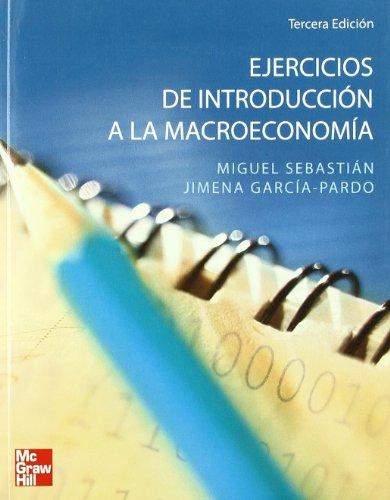 INTRODUCCION A LA MACROECONOMIA EJERCICIOS