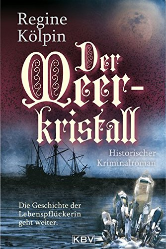 Der Meerkristall (KBV - Historische Krimis) -