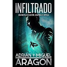 Infiltrado: Una novela de acción, suspense e intriga