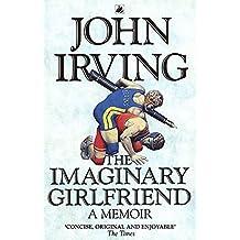 The Imaginary Girlfriend: A Memoir (Roman)