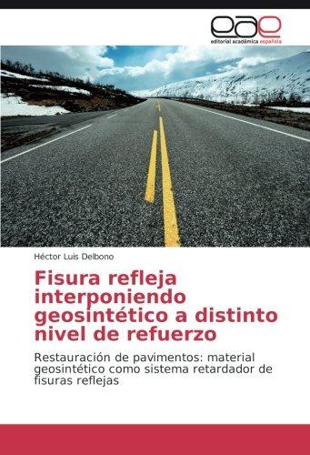 fisura-refleja-interponiendo-geosintetico-a-distinto-nivel-de-refuerzo-restauracion-de-pavimentos-ma