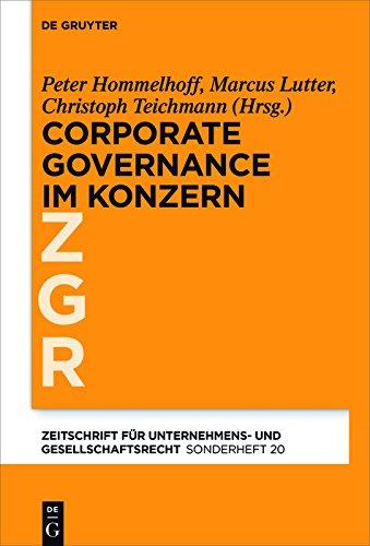 Corporate Governance im grenzüberschreitenden Konzern (Zeitschrift für Unternehmens- und Gesellschaftsrecht/ZGR – Sonderheft) (German Edition)